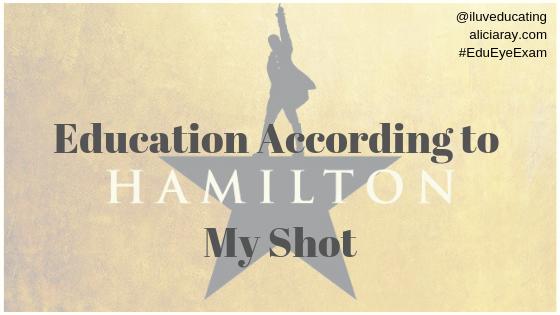 Education According to Hamilton My Shot